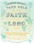 Take Hold of the Faith You Long For Coloring and Journaling Companion | Sharon Jaynes